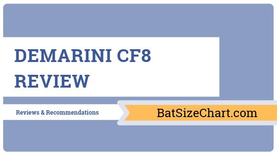 DeMarini CF8 Review