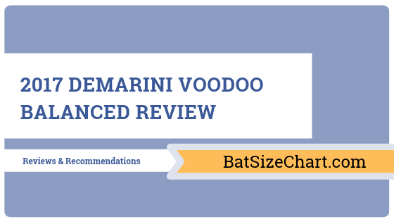 2017 DeMarini Voodoo Balanced Review